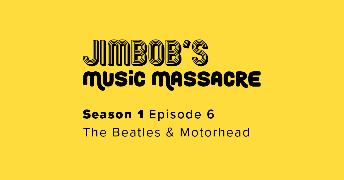 JimBob's Music Massacre S01 E06 Beatles Motorhead