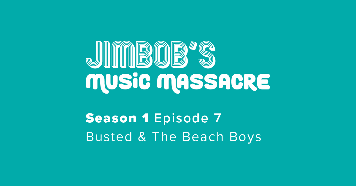 JimBob's Music Massacre S01 E07 Busted Beach Boys